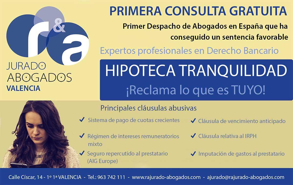 Hipoteca Tranquilidad, Abogados Valencia